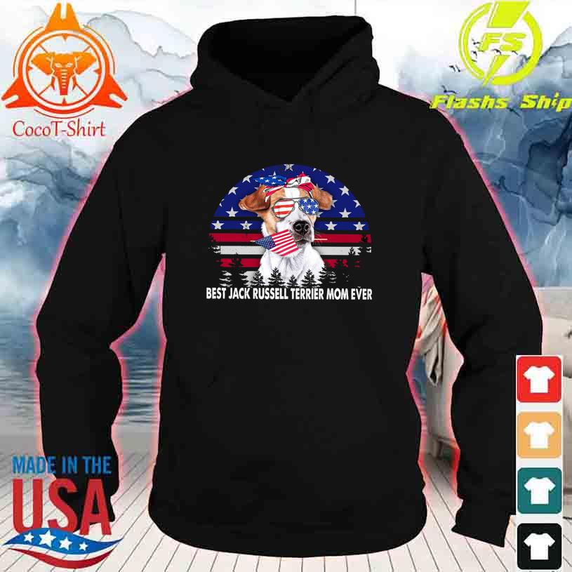 Best Jack Russell Terrier Mom ever vintage America s hoodie