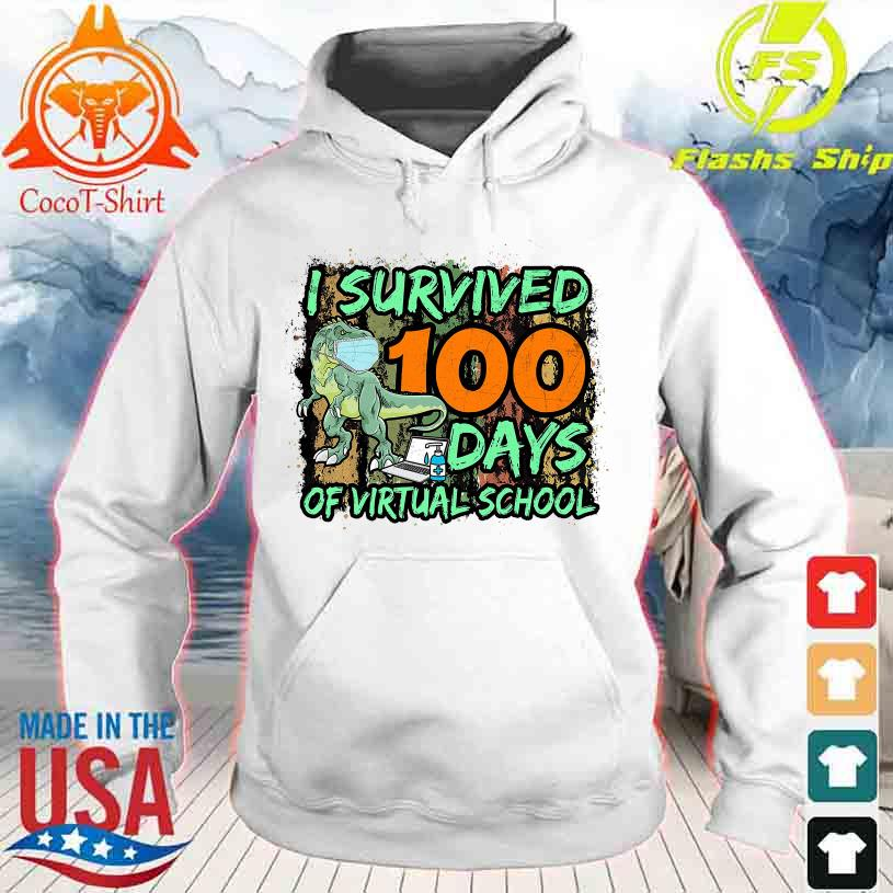 Dinosaurs mask I survived 100 days of virtual school s hoodie