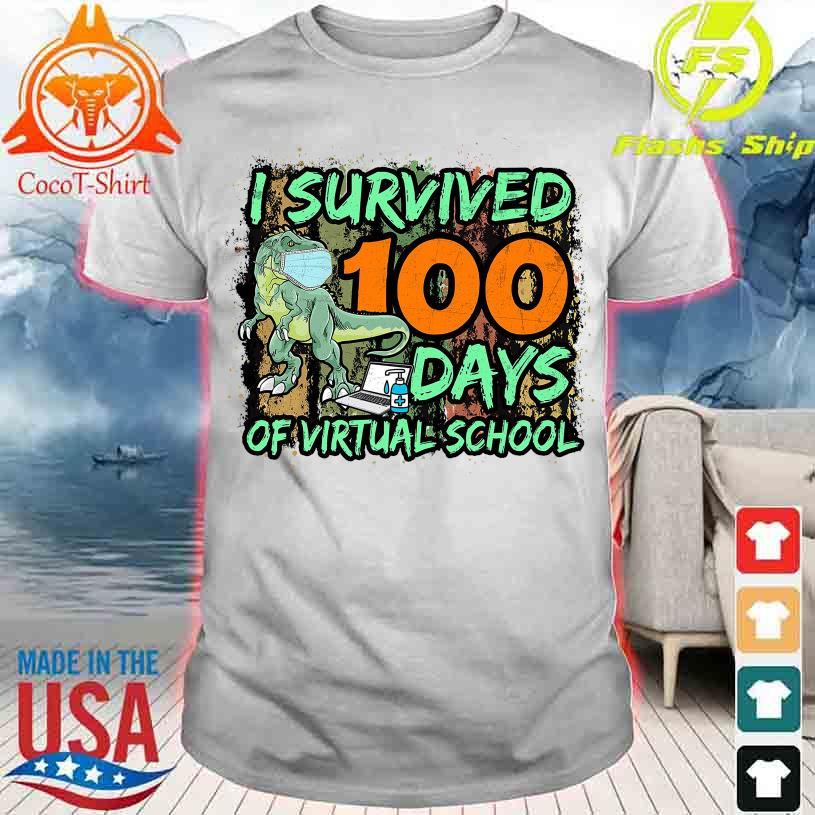 Dinosaurs mask I survived 100 days of virtual school shirt