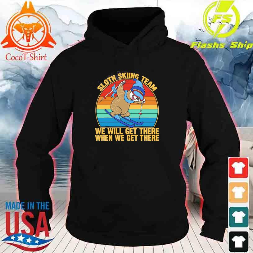 Sloth skiing team we will get there when we get there vintage hoodie